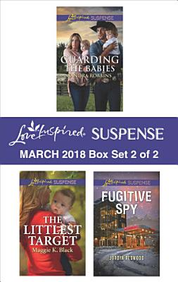 Harlequin Love Inspired Suspense March 2018   Box Set 2 of 2 PDF