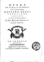 Opere in versi e in prosa del signor conte Gasparo Gozzi veneziano ... Tomo primo (-sesto): Volume 3