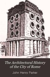 The Architectural History of the City of Rome