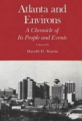 Atlanta and Environs, Vol. 3