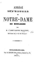 Abrégé de l'Histoire de Notre-Dame de Boulogne