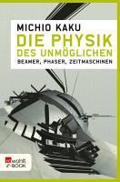 Die Physik des Unm  glichen PDF