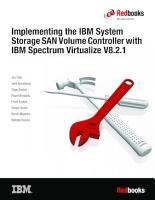 Implementing the IBM System Storage SAN Volume Controller with IBM Spectrum Virtualize V8 2 1 PDF