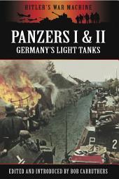 Panzers I & II: Germany's Light Tanks