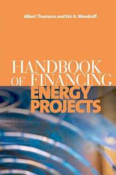 Handbook of Financing Energy Projects