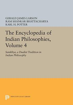 The Encyclopedia of Indian Philosophies  Volume 4