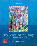 The Moral of the Story  An Introduction to Ethics PDF