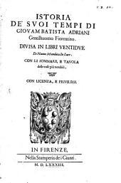 Istoria De' Suoi Tempi: Divisa In Libri Ventidue, Volume 1