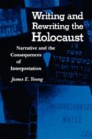Writing and Rewriting the Holocaust PDF