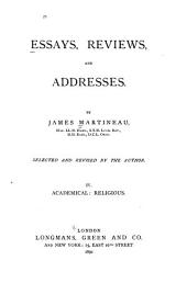 Essays, Reviews, and Addresses: Academical, religious