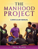 The Manhood Project Book PDF