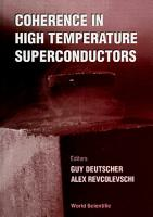 Coherence In High Temperature Superconductors PDF