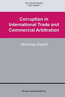 Corruption in International Trade and Commercial Arbitration Book