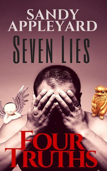 Download Seven Lies  Four Truths Book