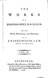 The Works of Jonathan Swift ...: With Notes Historical and Critical, Volume 11