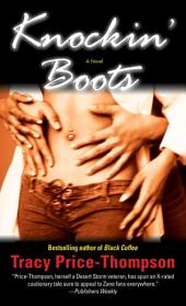 Knockin' Boots: A Novel
