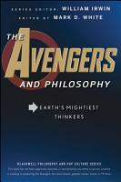 The Avengers and Philosophy PDF