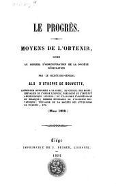 Le progrès: oeuvre dédiée à la société libre d'émulation de Liège