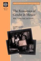 The Economics Of Gender In Mexico Book PDF