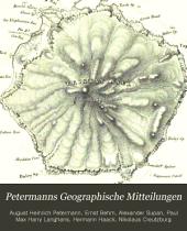 Petermanns Geographische Mitteilungen: Band 1;Band 1855