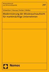 Modernisierung der Missbrauchsaufsicht f  r marktm  chtige Unternehmen PDF