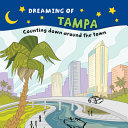 Dreaming of Tampa