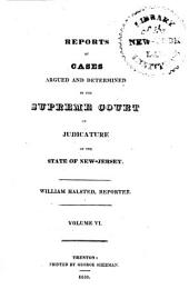 Reports of cases argued and determined in the Supreme Court, and the Court of Errors and Appeals of New Jersey: Volume 11