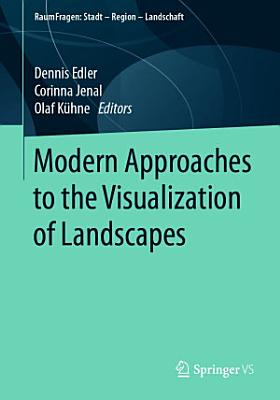 Modern Approaches to the Visualization of Landscapes PDF