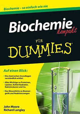 Biochemie kompakt f  r Dummies PDF