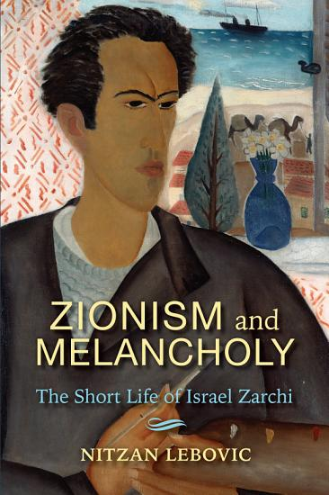 Zionism and Melancholy PDF