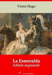La Esmeralda: Nouvelle édition augmentée