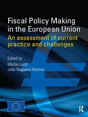 Fiscal Policy Making in the European Union PDF