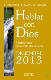 Hablar con Dios - Diciembre 2013