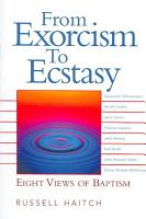 From Exorcism to Ecstasy PDF