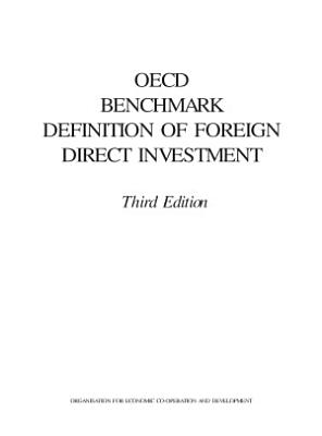 OECD Benchmark Definition of Foreign Direct Investment Third Edition