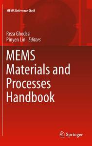 MEMS Materials and Processes Handbook