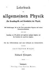Lehrbuch der allgemeinen physik: die grundbegriffe und grundsätze der physik; nebst einer sammlung von 120 gelösten und ungelösten analogen aufgaben, mit den resultaten der ungelösten aufgaben