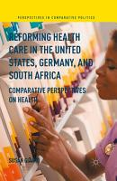 Reforming Health Care in the United States  Germany  and South Africa PDF