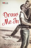 Draw Me In  A Rouge Contemporary Romance PDF