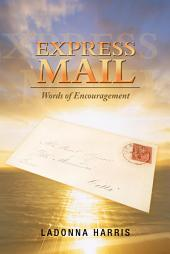 Express Mail: Words of Encouragement