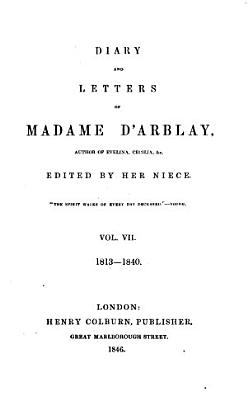 Diary and Letters of Madame D Arblay  Author of Evelina Cecilia   c PDF
