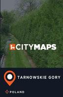City Maps Tarnowskie Gory Poland