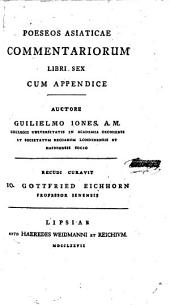 Poeseos Asiaticæ commentariorum libri sex, cum appendice. Subjicitur Limon, seu Miscellaneorum Liber