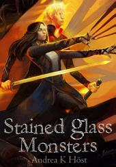 Stained Glass Monsters: Book 1
