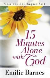 15 Minutes Alone With God Book PDF