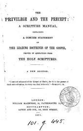 The privilege and the precept: a Scripture manual