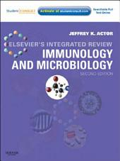 Elsevier's Integrated Review Immunology and Microbiology: With STUDENT CONSULT Online Access, Edition 2