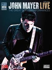 John Mayer Live (Songbook): The Great Guitar Performances
