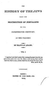 The History of the Jews: From the Destruction of Jerusalem to the Nineteenth Century, Volume 2
