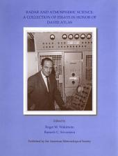 Radar and Atmospheric Science: A Collection of Essays in Honor of David Atlas